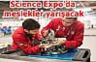 Science Expo'da meslekler yarışacak