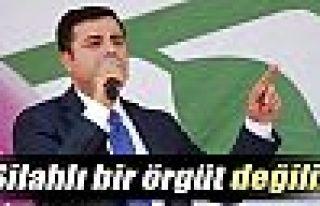 Selahattin Demirtaş: 'Biz silahlı bir örgüt...