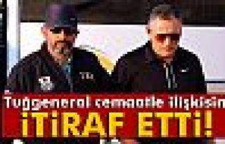 Sivas Garnizon Komutanı 'Cemaatçi' olduğunu itiraf...