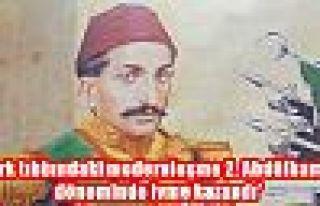 'Türk tıbbındaki modernleşme 2. Abdülhamid döneminde...