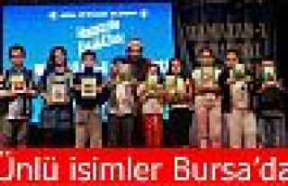 Ünlü isimler Bursa'da