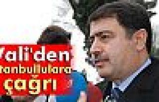Vali Şahin'den İstanbullulara çağrı