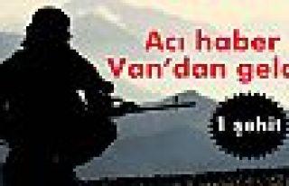 Van'da çatışma: 1 şehit