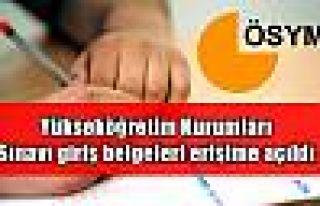 Yükseköğretim Kurumları Sınavı giriş belgeleri...
