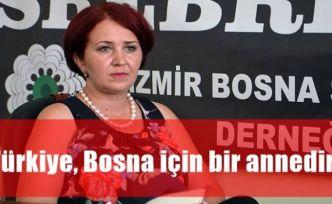 'Türkiye, Bosna için bir annedir'