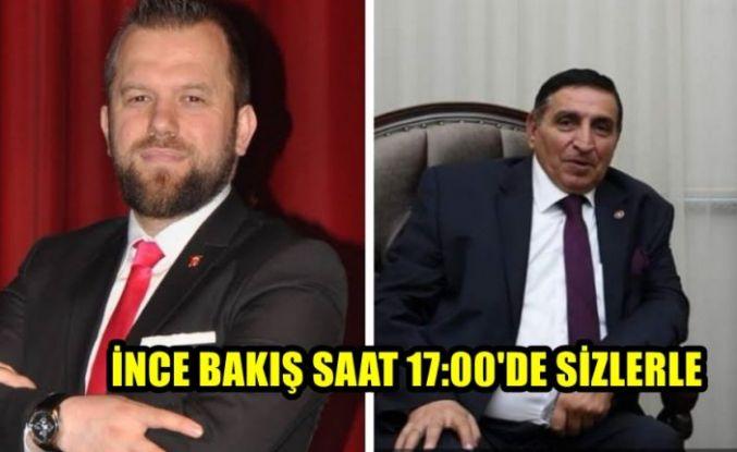 İNCE BAKIŞ SAAT 17:00'DE SİZLERLE