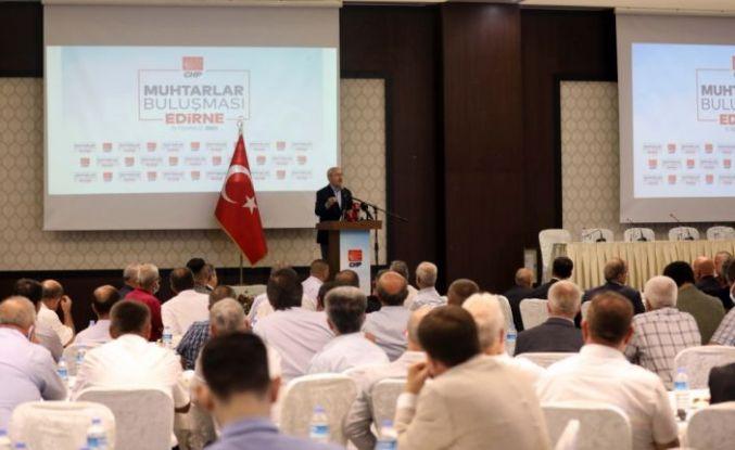 CHP Genel Başkanı Kılıçdaroğlu, Edirne'de muhtarlarla buluştu