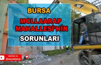 Bursa Mollaarap Mahallesi'ndeki Sorunlar