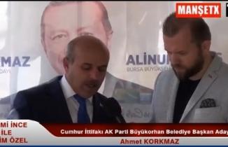 Cumhur İttifakı AK Parti Büyükorhan Belediye Başkan Adayı Ahmet Korkmaz Konuştu